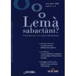 Lemà Sabactàni?  n. 2 anno...