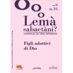 Lemà Sabactàni? n. 16, anno...