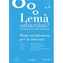 Lemà Sabactàni? n. 8 anno...