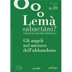 Lemà Sabactàni? n. 10 anno...