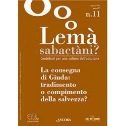 Lemà Sabactàni? n. 11 anno...